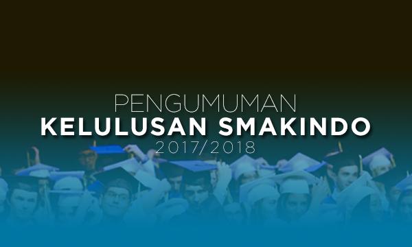 Pengumuman Kelulusan SMAKINDO 2017/2018